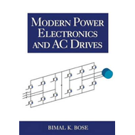 Modern Power Electronics and AC Drives (BOK)