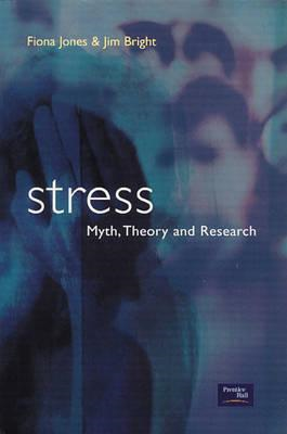 Stress: Myth, Research and Theory (BOK)