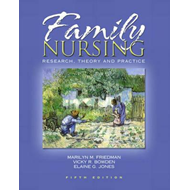 Family Nursing: Research, Theory and Practice (BOK)