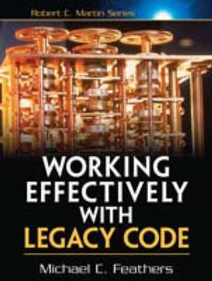 Working Effectively with Legacy Code (BOK)