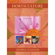 Horticulture: Principles and Practices (BOK)