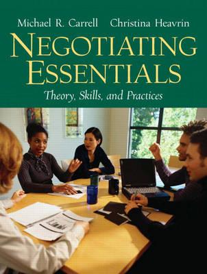Negotiating Essentials: Theory, Skills, and Practices (BOK)