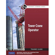 Tower Cranes Level 1 Trainee Guide (BOK)