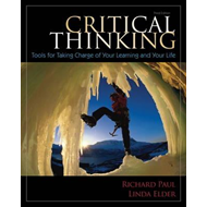 Critical Thinking: Tools for Taking Charge of Your Learning and Your Life (BOK)
