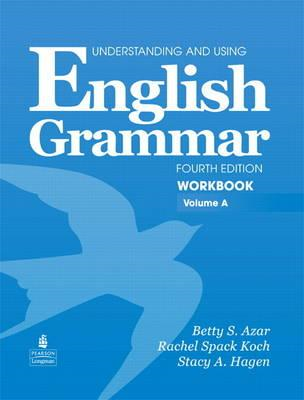 Understanding and Using English Grammar Workbook A (with Ans (BOK)