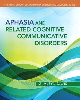 Aphasia and Related Cognitive-Communicative Disorders (BOK)