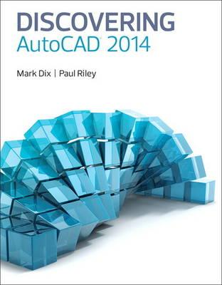 Discovering AutoCAD 2014 (BOK)