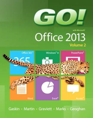 Go! with Microsoft Office 2013: Volume 2 (BOK)
