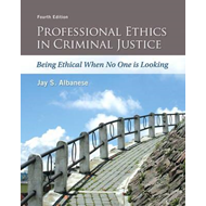 Professional Ethics in Criminal Justice (BOK)