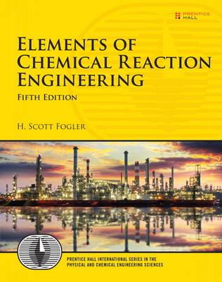 Elements of Chemical Reaction Engineering (BOK)