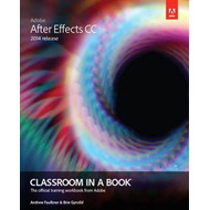 Adobe After Effects CC Classroom in a Book (2014 release) (BOK)