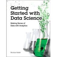 Getting Started with Data Science (BOK)