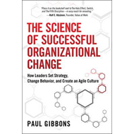 Science of Successful Organizational Change (BOK)