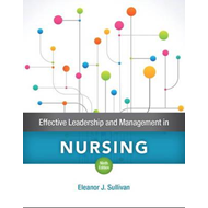 Effective Leadership and Management in Nursing (BOK)