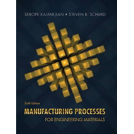 Manufacturing Processes for Engineering Materials (BOK)