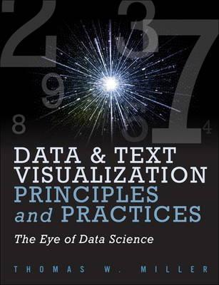 Data Visualization and Text Principles and Practices (BOK)