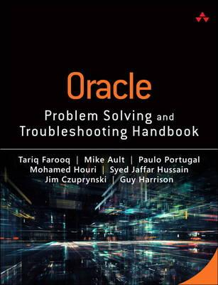 Oracle Database Problem Solving and Troubleshooting Handbook (BOK)