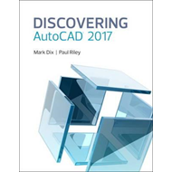 Discovering AutoCAD 2017 (BOK)