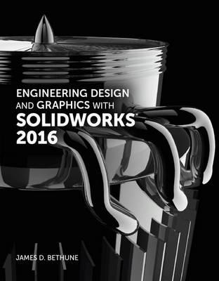 Engineering Design and Graphics with SolidWorks 2016 (BOK)