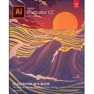Adobe Illustrator CC Classroom in a Book (2017 release) (BOK)