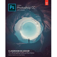 Adobe Photoshop CC Classroom in a Book (2017 release) (BOK)