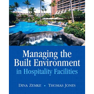 Managing the Built Environment in Hospitality Facilities (BOK)