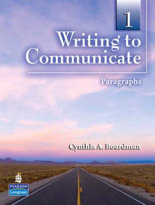 Writing to Communicate 1: Paragraphs (BOK)