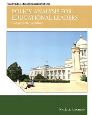 Policy Analysis for Educational Leaders: A Step-by-Step Approach (BOK)
