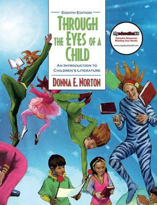 Through the Eyes of a Child: An Introduction to Children's Literature (BOK)