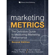 Marketing Metrics: The Definitive Guide to Measuring Marketing Performance (BOK)