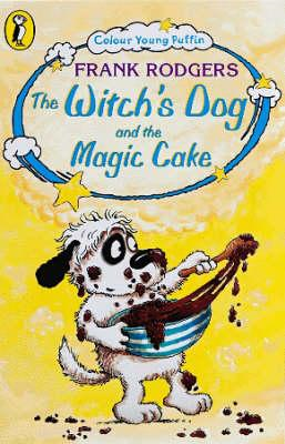 The Witch's Dog and the Magic Cake (BOK)