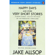 Happy Days and Other Very Short Stories (BOK)