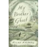 My Brother's Ghost (BOK)