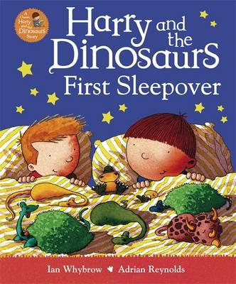 Harry and the Dinosaurs First Sleepover (BOK)