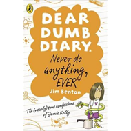 Dear Dumb Diary: Never Do Anything, Ever (BOK)
