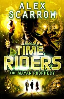 TimeRiders: The Mayan Prophecy (Book 8) (BOK)