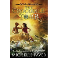 Crocodile Tomb (Gods and Warriors Book 4) (BOK)