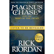 Magnus Chase and the Ship of the Dead (Book 3) (BOK)