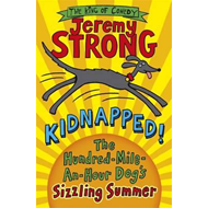 Kidnapped! The Hundred-Mile-an-Hour Dog's Sizzling Summer (BOK)