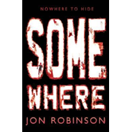 Somewhere (Nowhere Book 3) (BOK)