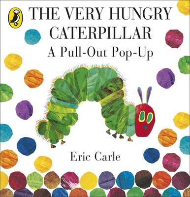 Very Hungry Caterpillar: A Pull-Out Pop-Up (BOK)