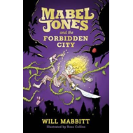 Mabel Jones and the Forbidden City (BOK)