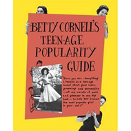 Betty Cornell Teen-Age Popularity Guide (BOK)