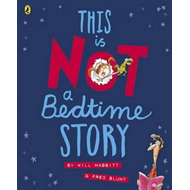 This Is Not A Bedtime Story (BOK)