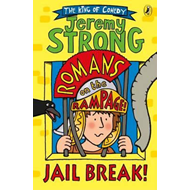 Romans on the Rampage: Jail Break! (BOK)