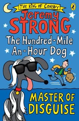 Hundred-Mile-an-Hour Dog: Master of Disguise (BOK)