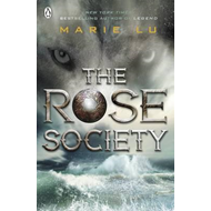 Rose Society (The Young Elites book 2) (BOK)