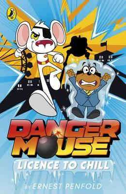 Danger Mouse: Licence to Chill (BOK)