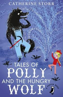 Tales of Polly and the Hungry Wolf (BOK)