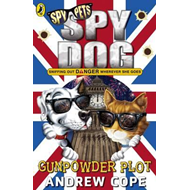 Spy Dog: The Gunpowder Plot (BOK)
